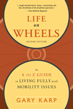 Cover art of Life On Wheels: The A to Z Guide to Living Fully with Mobility Issues
